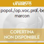 Canz.popol./op.voc.prof.-beasley, marcon cd musicale di Beethoven