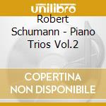Trii per piano vol. 2^ - trio italiano cd musicale di Schumann