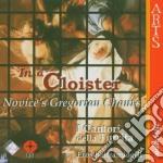 In A Cloister: Novices' Gregorian Chant cd musicale di Artisti Vari