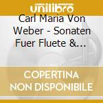 Son.fl pf op.10 1-6-fabbriciani,damerini cd musicale di Weber