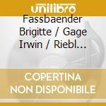 Lieder - fassbaender,gage,riebl cd musicale di J. Brahms