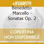 Sonatas op.2 cd musicale di Benedetto Marcello