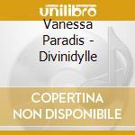 DIVINIDYLLE cd musicale di PARADISE VANESSA