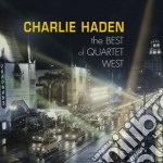 THE BEST OF QUARTET WEST cd musicale di Charlie Haden