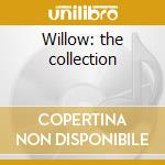 Willow: the collection cd musicale di Joan Armatrading