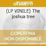 (LP VINILE) The joshua tree lp vinile di U2