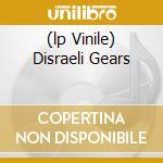 (LP VINILE) DISRAELI GEARS lp vinile di CREAM