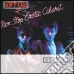 NON STOP EROTIC CABARET (DELUXE EDITION 2 CD) cd musicale di Cell Soft