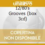 12/80'S GROOVES (BOX 3CD) cd musicale di ARTISTI VARI
