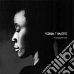 TCHAMANTCHE' cd musicale di TRAORE' ROKIA