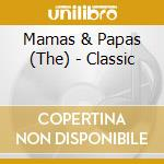 Classic masters cd musicale di Mamas & papas