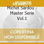 Masters series vol.1 cd musicale di Michel Sardou