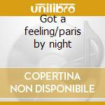 Got a feeling/paris by night cd musicale di Patrick Juvet
