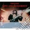 Live and dangerous d.e. cd