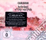 In the land of grey (2cd+dvd deluxe) cd musicale di Caravan