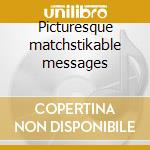 Picturesque matchstikable messages cd musicale di Status Quo