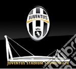Juventus stadium soundtrac cd musicale di Artisti Vari