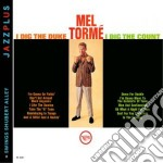 Mel Torme - I Dig The Duke + Swings cd musicale di Mel Torme