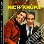 Burnin' beat + the origina cd musicale di Rich/krupa