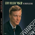 And the concert j.b. '63 cd musicale di Gerry Mulligan