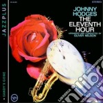 The eleventh hour + sandy' cd musicale di Johnny Hodges