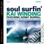 Soul surfin' + mondo cane cd musicale di Kai Winding