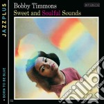 Sweet and soulful + born cd musicale di Bobby Timmons
