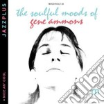 The soulful moods + nice cd musicale di Gene Ammons