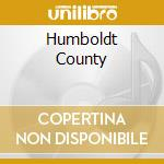 HUMBOLDT COUNTY cd musicale di TAYLOR JACKSON