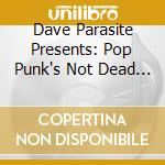 CD - V/A - POP PUNKS NOT DEAD cd musicale di V/A