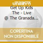 Live @ the granada theater cd musicale di The Get up kids