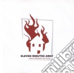 ARSON FOLLOWED ME HOME                    cd musicale di ELEVENTH MINUTES AWA