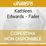 FAILER cd musicale di EDWARDS KATHLEEN