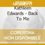 BACK TO ME cd musicale di EDWARDS KATHLEEN