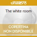The white room cd musicale