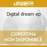 Digital dream ep cd musicale