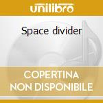 Space divider cd musicale