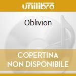 Oblivion cd musicale