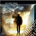 LIVING IN TRANSITION                      cd musicale di Zero Access