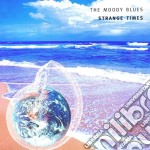 Strange times cd musicale di Blues Moody