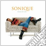 Sonique - Hear My Cry cd musicale di SONIQUE