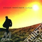 ANTHEM cd musicale di HARDIMAN RONAN