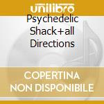 PSYCHEDELIC SHACK+ALL DIRECTIONS cd musicale di TEMPTATIONS