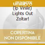 (LP VINILE) LIGHTS OUT ZOLTAR!                        lp vinile di Ray Gemma