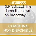 (LP VINILE) The lamb lies down on broadway - hq vinyl - lp vinile di Genesis