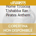Pirates' anthem cd musicale
