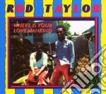 (LP VINILE) Where is your love mankind lp vinile di Rod Taylor