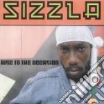 RISE TO THE OCCASION                      cd musicale di SIZZLA