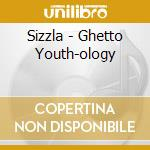GHETTO YOUTH-OLOGY cd musicale di SIZZLA