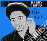 Right now cd musicale di Barry Brown
